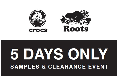 Crocs & Roots Samples & Clearance Event
