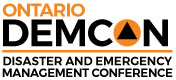 Ontario DEMCON: Disaster and Emergency Management Conference