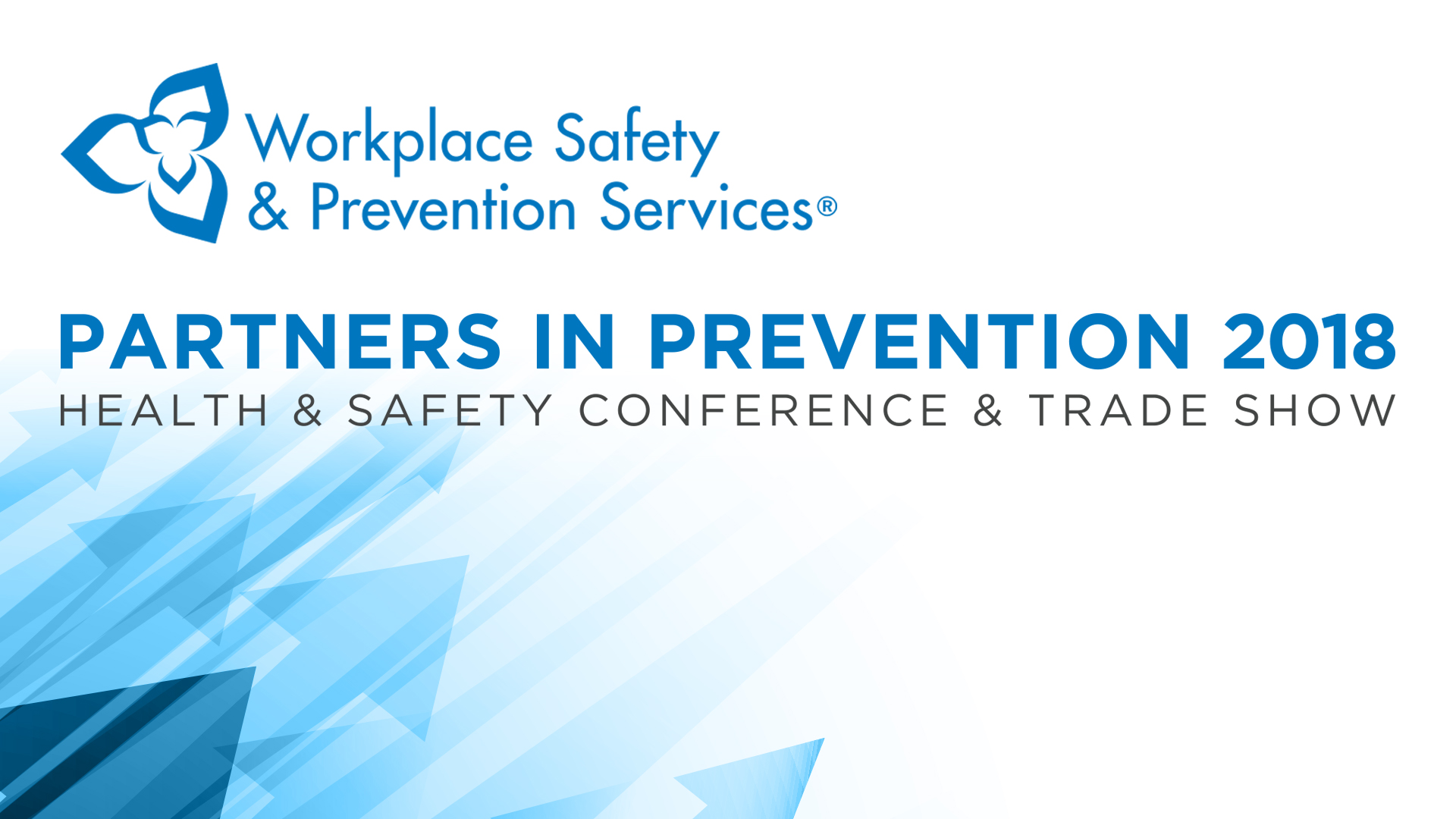 Partners in Prevention 2018 Health & Safety Conference & Trade Show