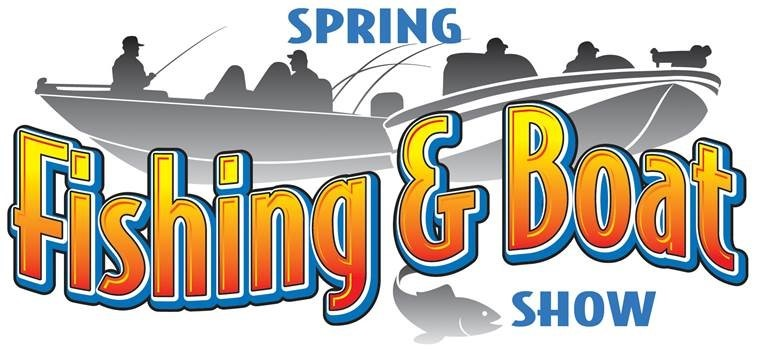 Spring Fishing & Boat Show