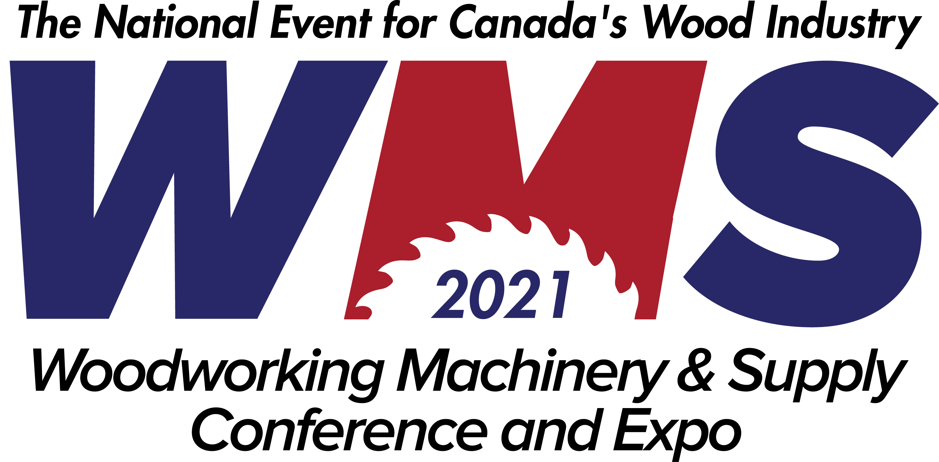 [POSTPONED - NEW DATES TBA] Woodworking Machinery & Supply Conference & Expo