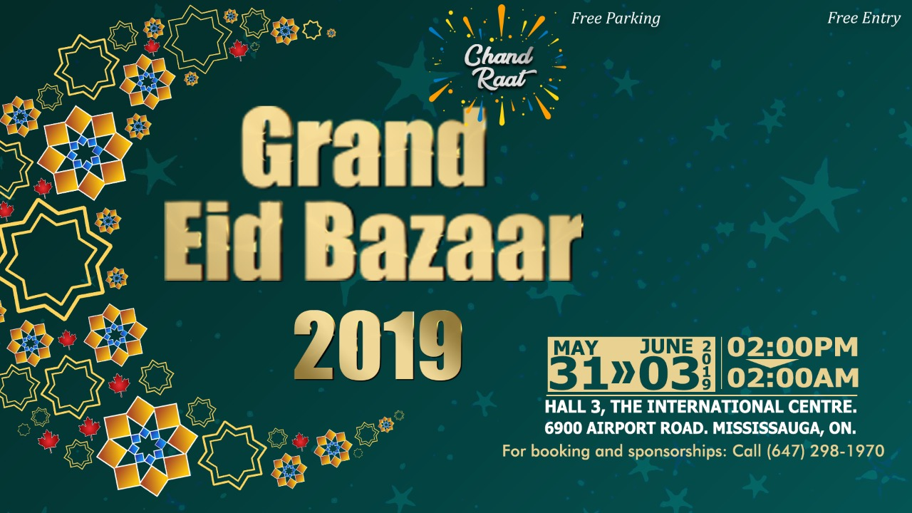 Grand Eid Bazaar 2019-Public Welcome - The International Centre